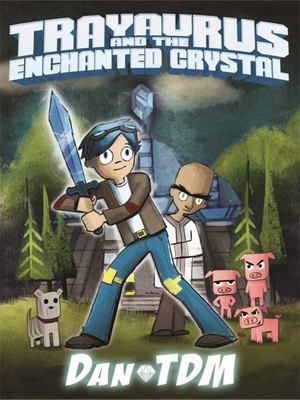 Trayaurus and the Enchanted Crystal (DanTDM)