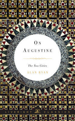 On Augustine: The Two Cities