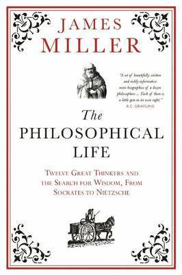 Philosophical Life - 12 Great Thinkers