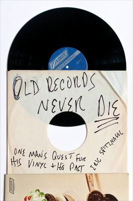 Old Records Never Die - One Man's Quest for His Vinyl and His Past