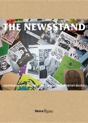 Newsstand - Independently Published Zines, Magazines, Journals and Artist Books