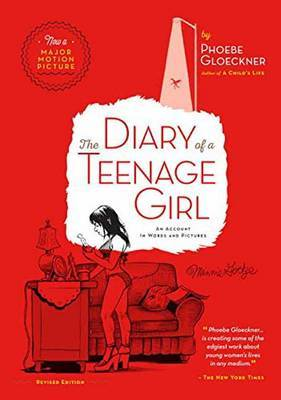 Diary of a Teenage Girl - An Account in Words and Pictures