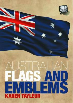 Our Stories: Australian Flags and Emblems