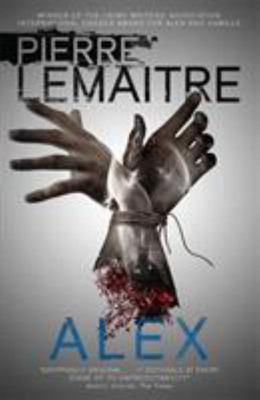 Alex (The Brigade Criminelle Trilogy #2)
