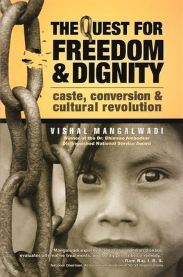 The Quest for freedom and dignity