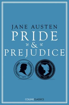 Pride and Prejudice : Collins Classics