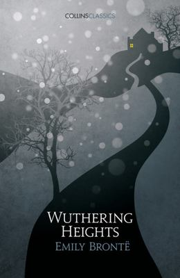 Wuthering Heights: Collins Classics