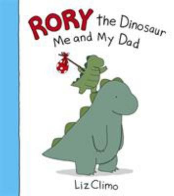 Me and My Dad (Rory the Dinosaur)