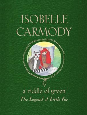A Riddle of Green (The Legend of Little Fur #4)