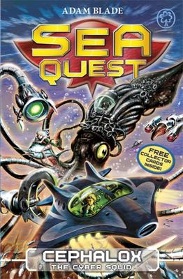 Cephalox the Cyber Squid (Sea Quest #1)