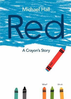 Red: A Crayon's Story (HB)