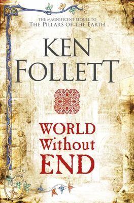 World Without End (Kingsbridge #2)