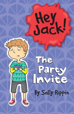 The Party Invite (Hey Jack #15)