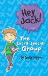 The Extra-Special Group (Hey Jack #19)
