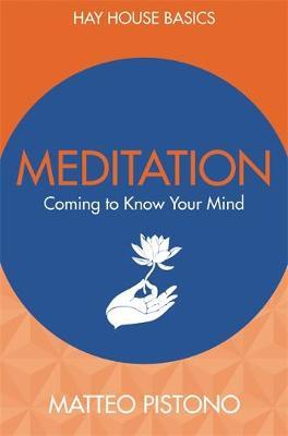 Meditation: Coming to Know Your Mind