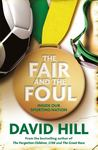 The Fair and the Foul: Inside Our Sporting Nation
