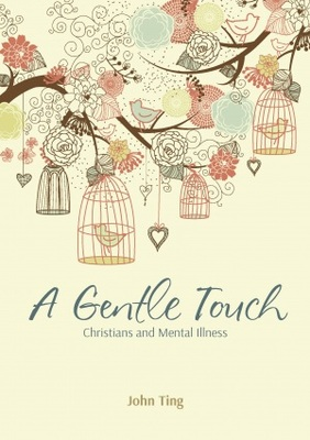 A Gentle Touch: Christians and Mental Illness