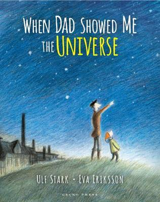When Dad Showed Me The Universe (PB)