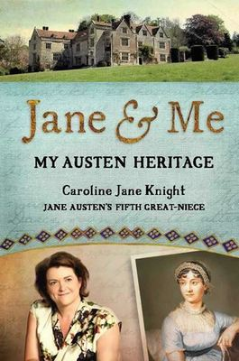 Jane and Me (My Austen Heritage)