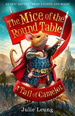 A Tail of Camelot (The Mice of the Round Table #1)