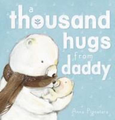A Thousand Hugs from Daddy (HB)