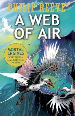 A Web of Air (Fever Crumb: a Predator Cities Prequel #2)