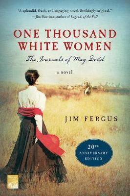 One Thousand White Women (20th Anniversary Edition): The Journals of May Dodd