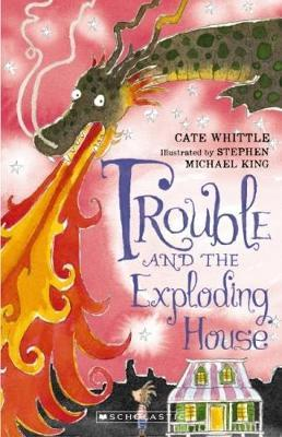 Trouble and the Exploding House (Trouble #4)