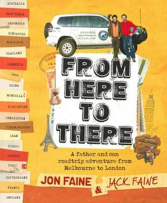 From Here to There: A Father and Son Roadtrip from Melbourne to London