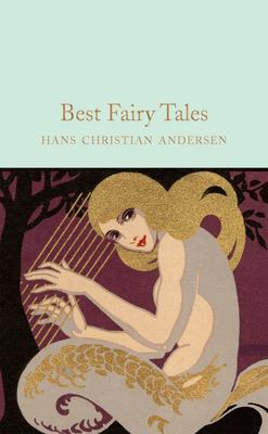 Best Fairy Tales (Macmillan Collector's Library)