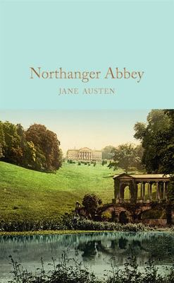 Northanger Abbey (Macmillan Collector's Library)