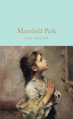 Mansfield Park (Macmillan Collector's Library)
