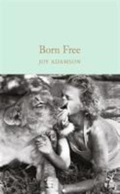 Born Free: The Story of Elsa (Macmillan Collectors Library)