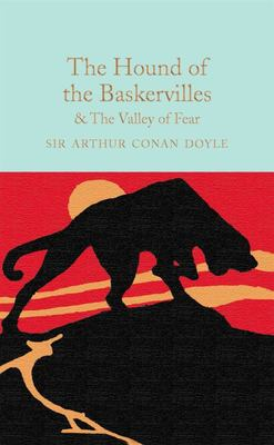 The Hound of the Baskervilles and the Valley of Death (Macmillan Collector's Library)