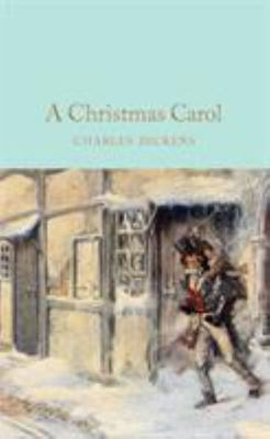 A Christmas Carol (Macmillan Collector's Library)