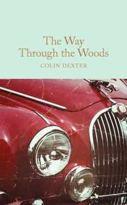 The Way Through the Woods (Macmillan Collectors Library)