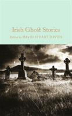 Irish Ghosts Stories (Macmillan Collector's Library)