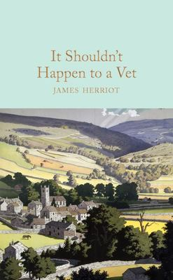 It Shouldn't Happen to a Vet (Macmillan Collector's Library)
