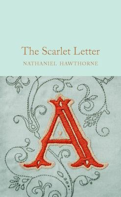 The Scarlet Letter (Macmillan Collector's Library)
