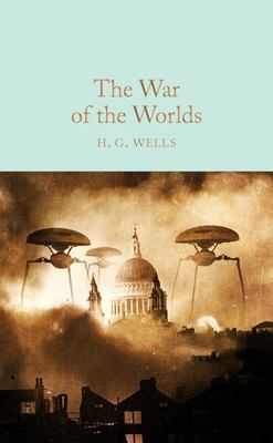 War of the Worlds (Macmillan Collector's Library)