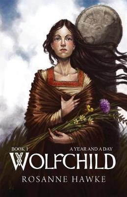 WolfchildBook One: a Year and a Day