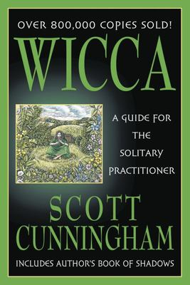 Wicca - Guide Solitary Practitioner