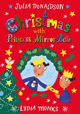 Christmas with Princess Mirror-Belle (HB)