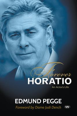 Forever Horatio: An actors life