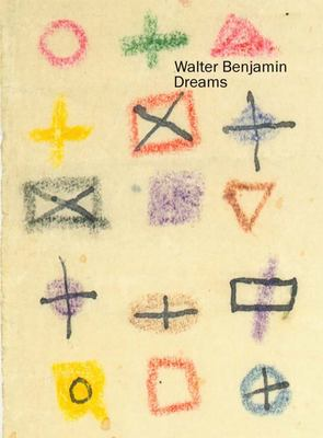 Dreams By Walter Benjamin