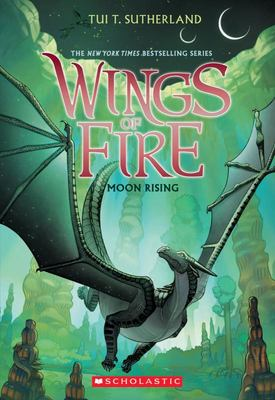 Wings of Fire - Moon Rising (#6 Wings of Fire)