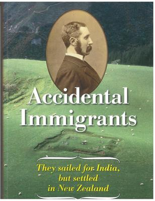 Accidental Immigrants. They sailed for India but settled in New Zealand