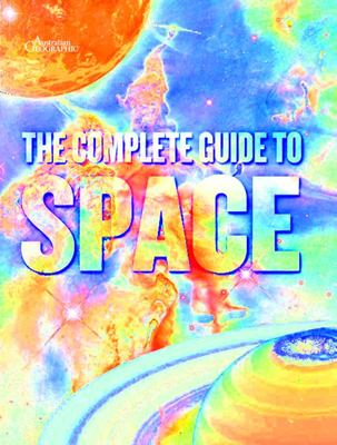 The Complete Guide to Space (Australian Geographic)
