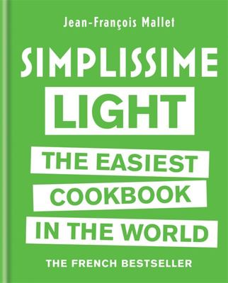 Simplissime Light: The Easiest Cookbook in the World