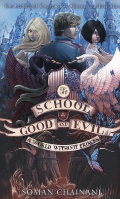 A World Without Princes (#2 School for Good and Evil)